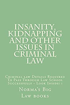 the issue of insanity in a criminal trial Mental health issues in criminal cases mental health evaluations are critical in determining such issues as insanity evidence produced at trial.