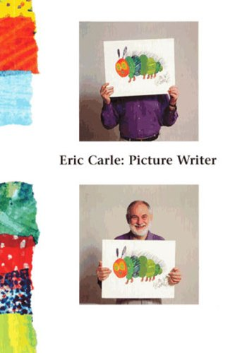 Eric Carle: Picture Writer