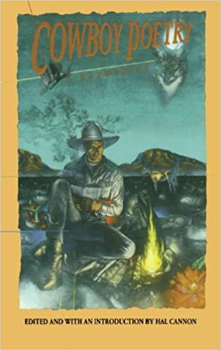 Cowboy poetry a gathering hal cannon 0082552020828 amazon books fandeluxe Choice Image