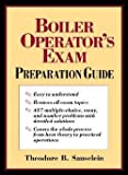 Theodore B. Sauselein: Boiler Operator's Exam Preparation Guide (Hardcover); 1997 Edition