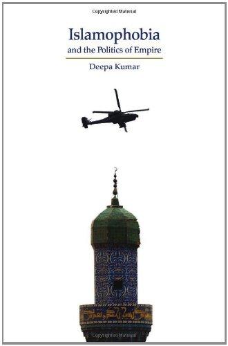 Islamophobia and the Politics of Empire