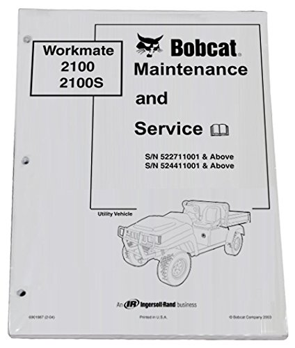 Bobcat 2100 Utility Vehicles Service Manual & Operation Maintenance Manual - Part Number # 6901986 & 6901987