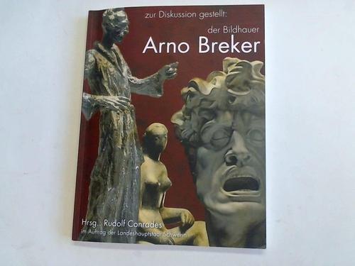 Zur Diskussion gestellt: Der Bildhauer Arno Breker