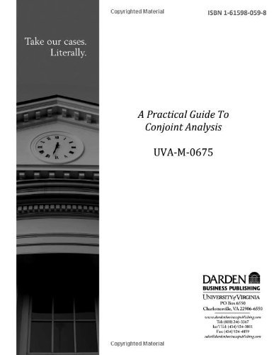 A Practical Guide To Conjoint Analysis