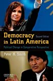 Democracy in Latin America: Political Change in Comparative Perspective