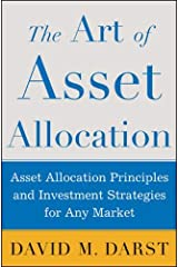 The Art of Asset Allocation : Asset Allocation Principles and Investment Strategies for any Market Hardcover