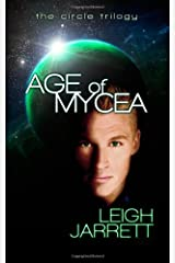 Age of Mycea: Age of Mycea: Circle Trilogy (Volume 1) Paperback
