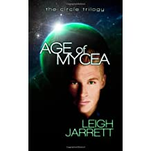 Age of Mycea: Age of Mycea: Circle Trilogy (Volume 1)