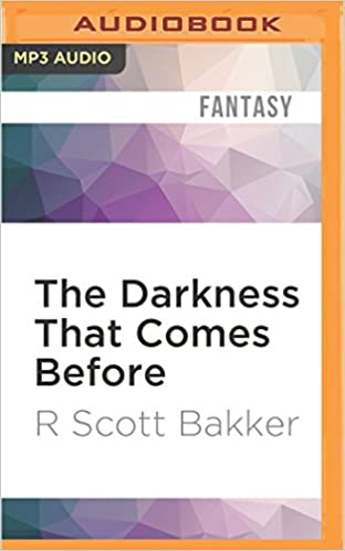 Buy The Darkness That Comes Before (Prince of Nothing) Book