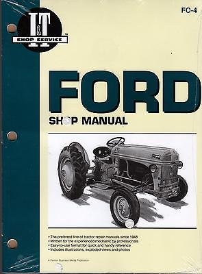 FORD I&T TRACTOR SHOP MANUAL MODELS 2N, 8N, & 9N NEW FO-4 (Fo4)