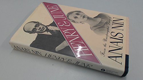Henry and June: From the Unexpurgated Diary of Anais - Co Lens Atlas