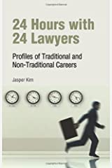 24 Hours with 24 Lawyers: Profiles of Traditional and Non-Traditional Careers Paperback