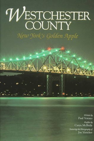 Westchester County: New York's Golden Apple by Paul Votano - Shopping Westchester