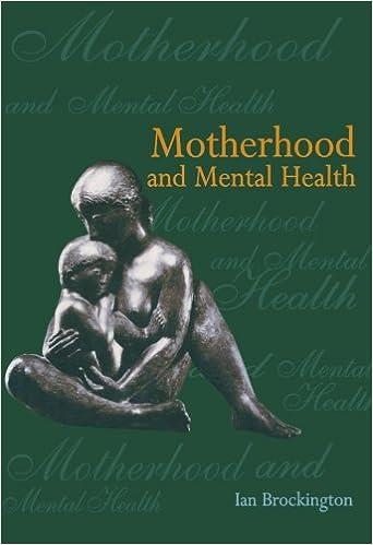Motherhood Mental Health P Oxford Medical Publications