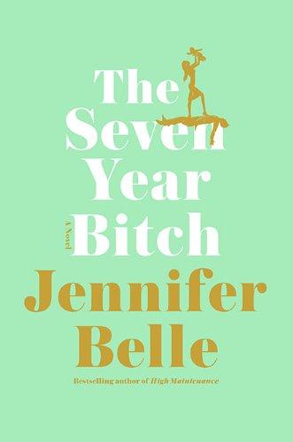 The Seven Year Bitch PDF