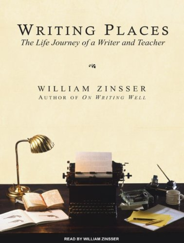 Writing Places: The Life Journey of a Writer and Teacher by Tantor Media