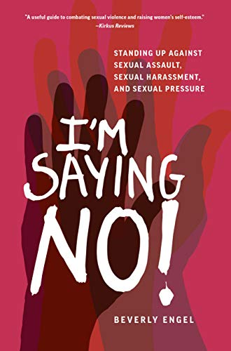 Pdf Parenting I'm Saying No!: Standing Up Against Sexual Assault, Sexual Harassment, and Sexual Pressure