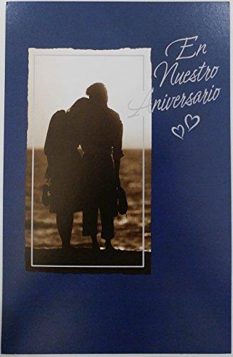 En Nuestro Aniversario - Celebrar Las Alegrias Que Hemos Compartido - Matrimonio - Wedding Anniversary Greeting Card from Husband / Wife in Spanish
