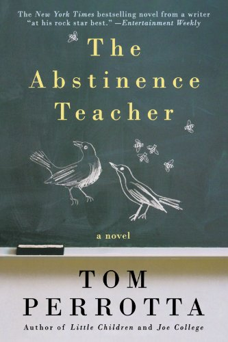 The Abstinence Teacher: A Novel (Reading Group Gold) -