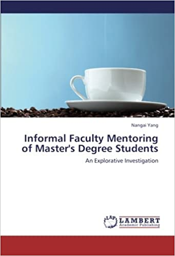 Informal Faculty Mentoring of Master's Degree Students: An Explorative Investigation