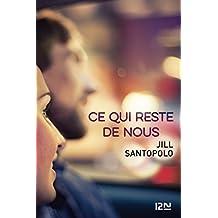 Ce qui reste de nous (French Edition)