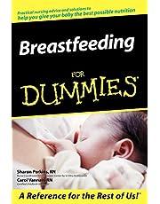 Breastfeeding For Dummies
