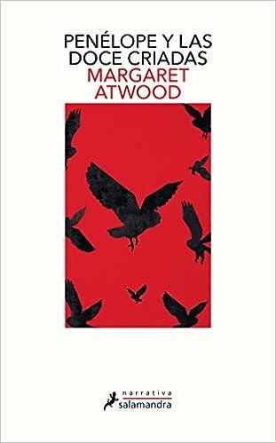Penélope y las doce criadas - Margaret Atwood
