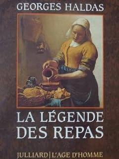 La légende des repas, Haldas, Georges