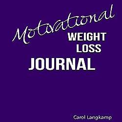 Motivational Weight Loss Journal