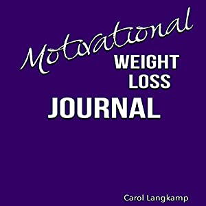 Motivational Weight Loss Journal Audiobook