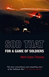 Sod That for a Game of Soldiers by Mark Eyles-Thomas Published by Kenton Publishing (2007)
