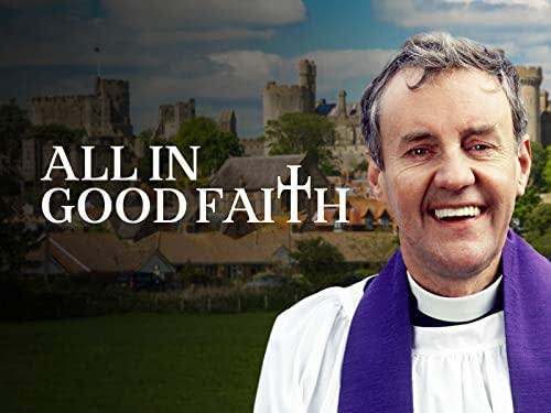 All in Good Faith Series 1