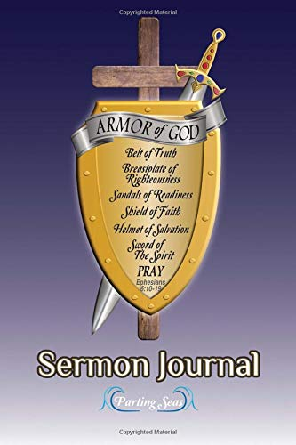 Armor of God Sermon Journal III: Armor Up with the Word of