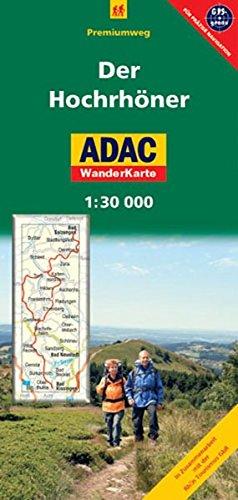 Der Hochrhöner - Premiumweg: 1:30000. WanderKarte. GPS-genau (ADAC Rad- und WanderKarte)