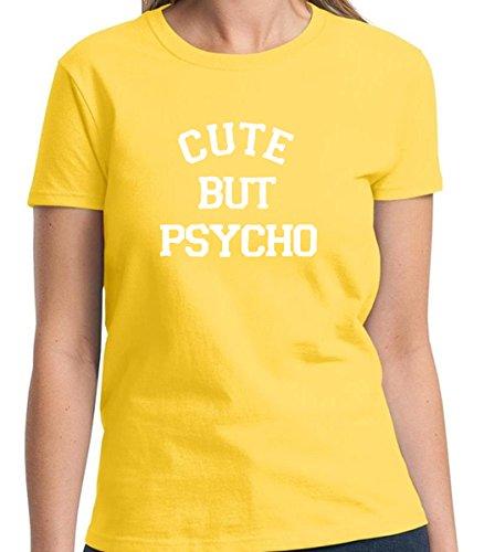 Cute but Psycho Funny Women's Tshirt Short Sleeve Allure & Grace (Small, Daisy Yellow) (Great Gatsby Daisy Dress)