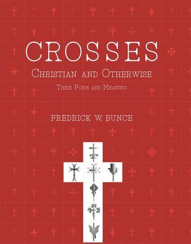 Crosses, Christian and otherwise their form and meaning