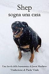 Shep Sogna Una Casa (Italian Edition)
