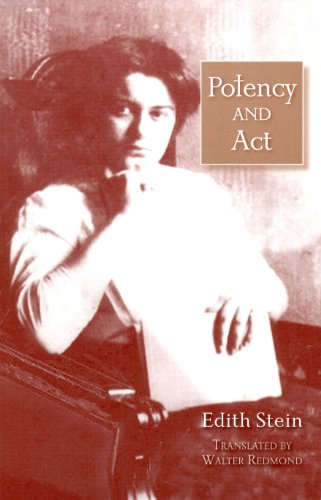 Potency and Act: Studies Towards a Philosophy of Being (The Collected Works of Edith Stein, vol. 11)