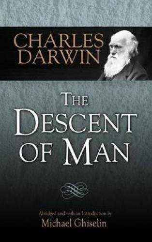 The Descent of Man (Dover Books on Biology)