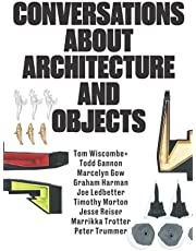 Conversations about Architecture and Objects: Full-color Version