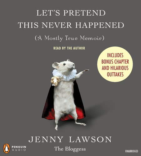 Let's Pretend This Never Happened: (A Mostly True Memoir) by Penguin Audio