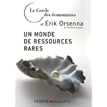 Monde de ressources rares -un