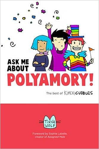 Laden Sie Bücher auf das iPhone Amazon herunter Ask Me About Polyamory: The Best of Kimchi Cuddles PDB