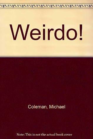 book cover of Weirdo!
