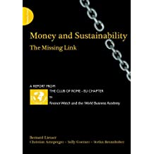 Money and Sustainability: The Missing Link