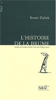 Histoire de la Brume (l ) par Stuart Dybek