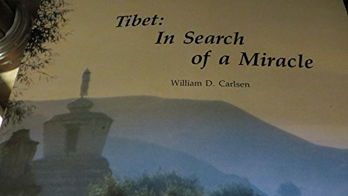 Tibet: In search of a miracle