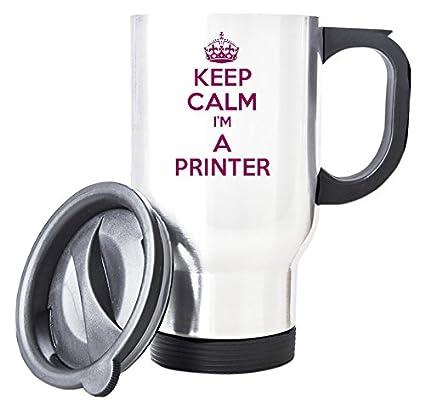 Rosa KEEP CALM I m una impresora blanco taza de viaje ...