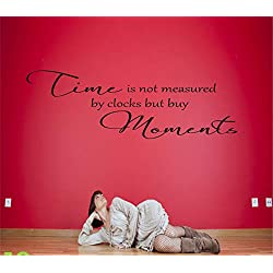 Vinyl Wall Art Inspirational Quotes and Saying Home Decor Decal Sticker time is not Measured by Clocks but by Moments for Bedroom Living Room