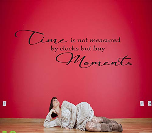 - Vinyl Wall Art Inspirational Quotes and Saying Home Decor Decal Sticker time is not Measured by Clocks but by Moments for Bedroom Living Room